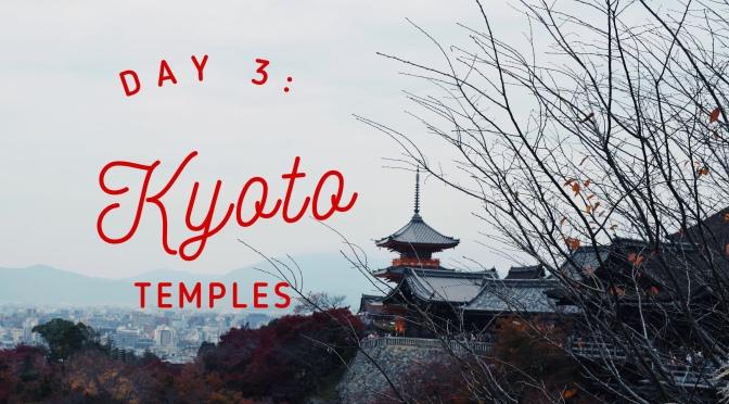 Osaka-Kyoto Day 3: Fushimi Inari – Kiyomizudera – Nanzenji