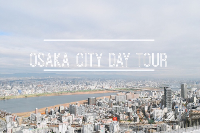 Osaka-Kyoto Day 7: Osaka Amazing Day Pass